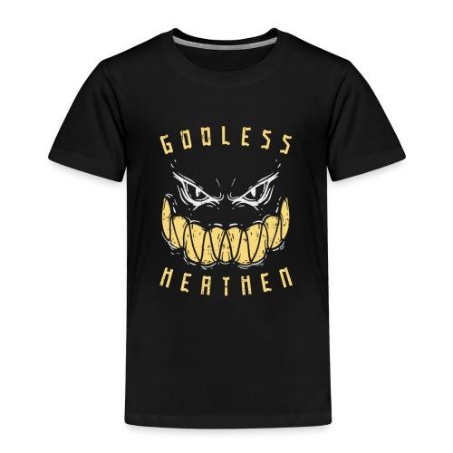 Godless Heathen - Gottlos und Ungläubig - Kinder Premium T-Shirt