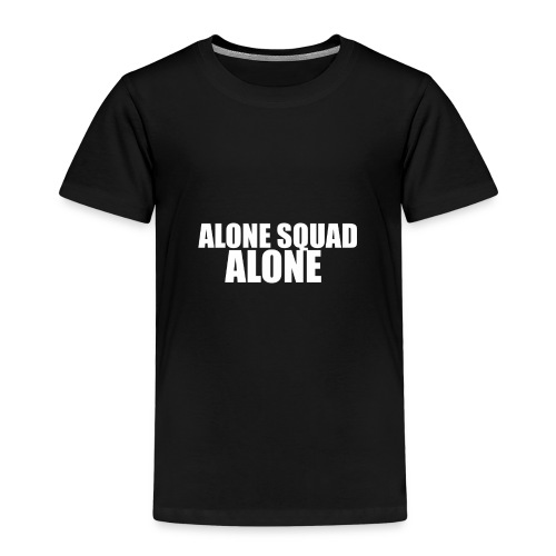 This T-Shirt is for Alone - Kids' Premium T-Shirt