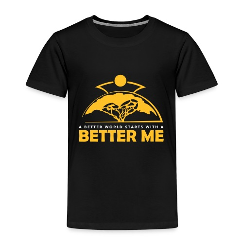 Better Me - Kinder Premium T-Shirt