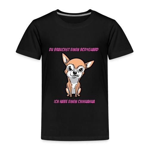 Mein Bodyguard ist ein Chihuahua - Kinder Premium T-Shirt