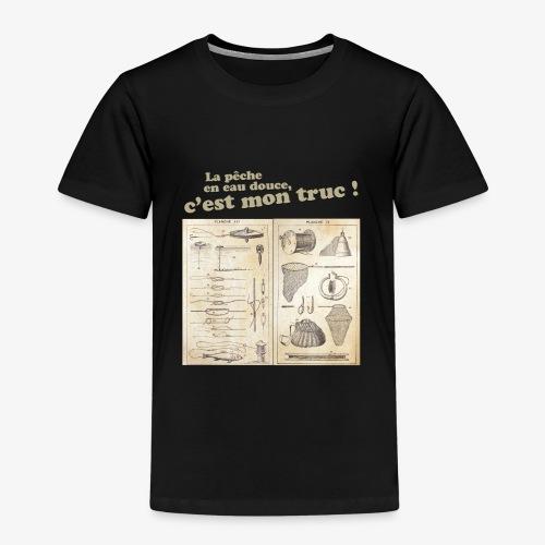 La pêche en eau douce, c'est mon truc ! - T-shirt Premium Enfant