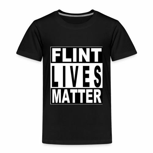 Flint Lives Matter - Kinder Premium T-Shirt