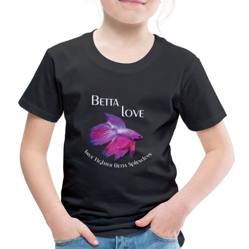 Betta Love - Betta Splendens - Kinder Premium T-Shirt