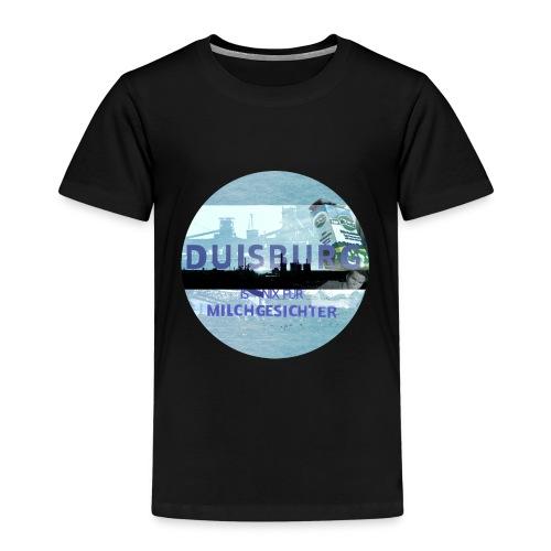 Duisburg ist nix für Milchgesichter 2 - Kinder Premium T-Shirt