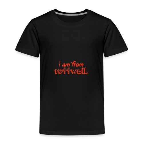 I am from Rottweil. - Kinder Premium T-Shirt