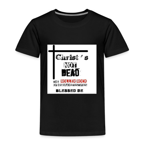 Christ's Not Dead - T-shirt Premium Enfant