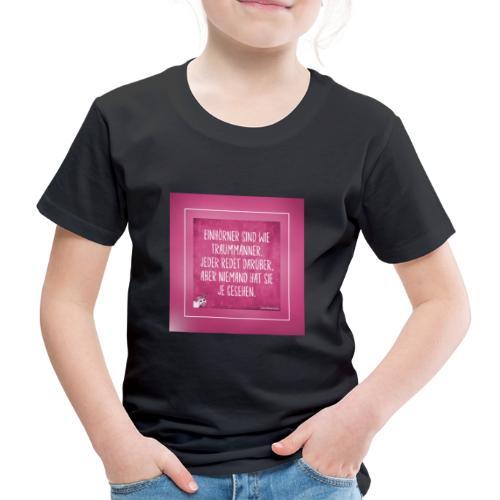 Super Sprüche - Kinder Premium T-Shirt