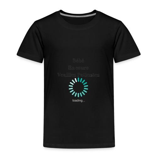 Bébé en cours veuillez patientez - T-shirt Premium Enfant