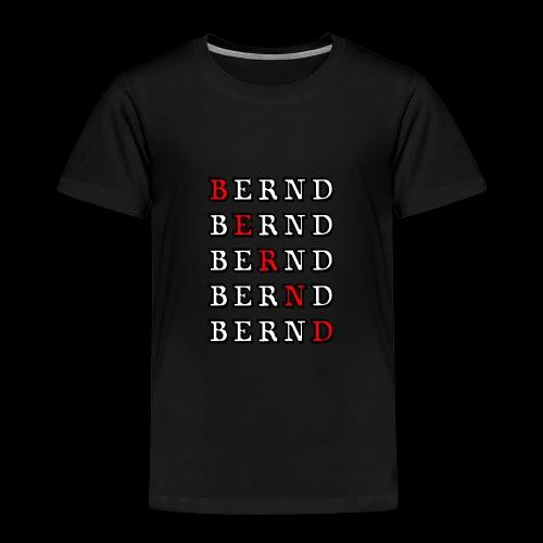 Bernd - Kinder Premium T-Shirt