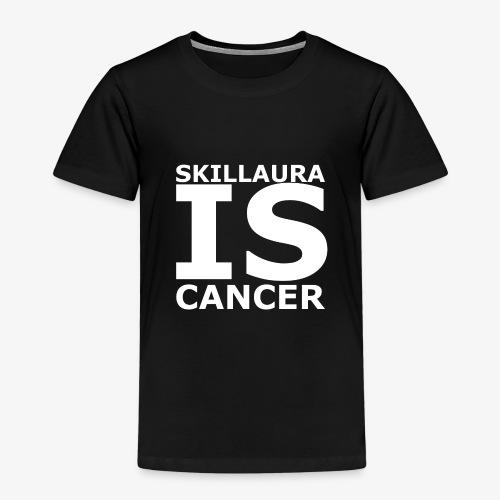 Skillaura is Cancer - Kinder Premium T-Shirt