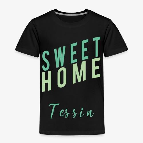 sweet Home tessin - Kinder Premium T-Shirt