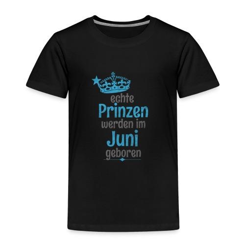 Echte Königinnen werden im Juni geboren! - Kinder Premium T-Shirt