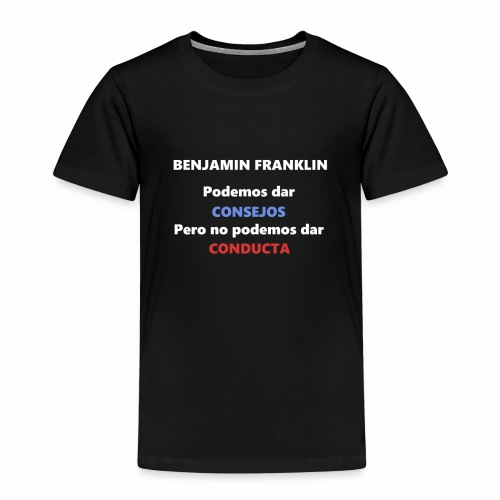 Consejo del vecino Benjamin Franklin - Camiseta premium niño