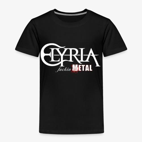 Elyria - Just fuckin´ Metal - Kinder Premium T-Shirt