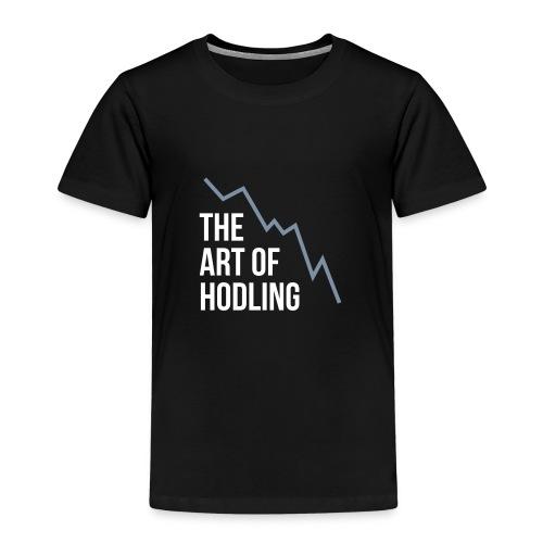 The Art of Hodling - Kinder Premium T-Shirt