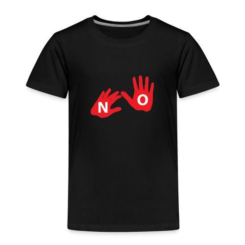 say no - Kinder Premium T-Shirt