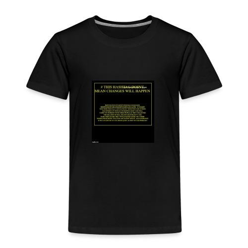 #HASHTAG TO CHANGE OPINIONS - Kids' Premium T-Shirt