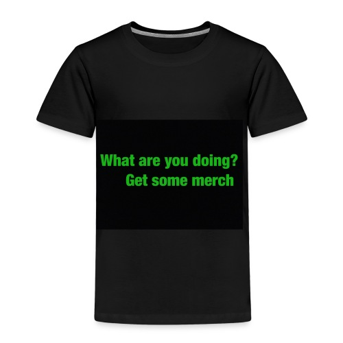 what are you doing merch - Kids' Premium T-Shirt