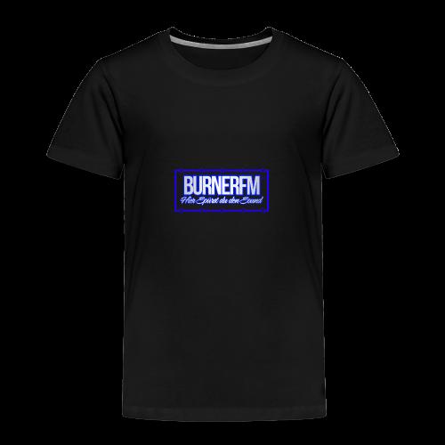BurnerFM Hier Sürst du den Sound - Kinder Premium T-Shirt
