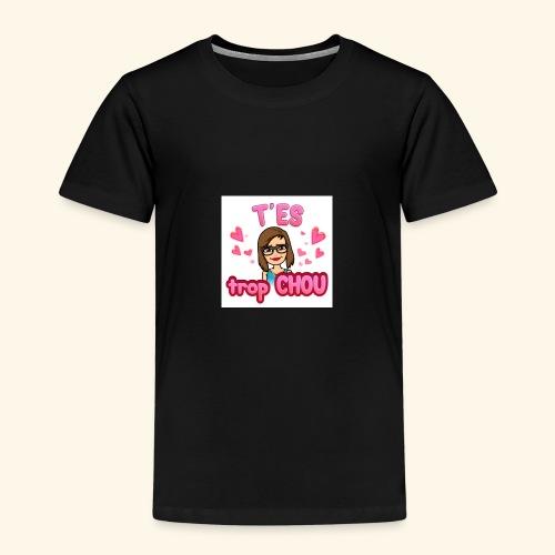 T'ai trop chou - T-shirt Premium Enfant