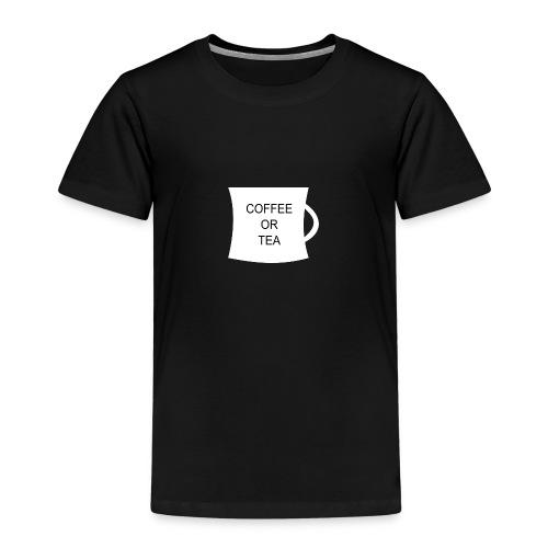 Coffee Or Tea - Premium T-skjorte for barn