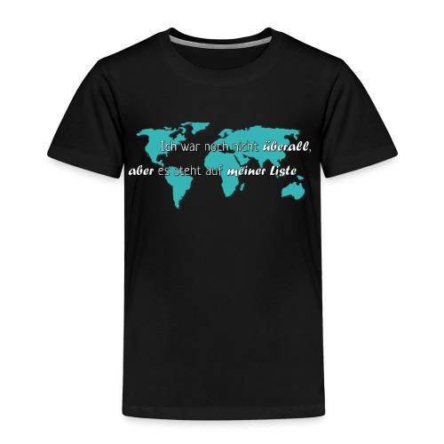 Weltenbummler Liste - Kinder Premium T-Shirt