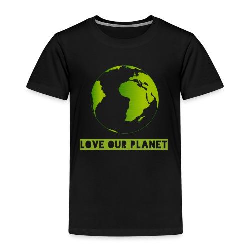 LOVE OUR PLANET - Kids' Premium T-Shirt