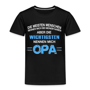 DIE WICHTIGEN NENNEN MICH OPA- OPA Der Welt - T-shirt Premium Enfant