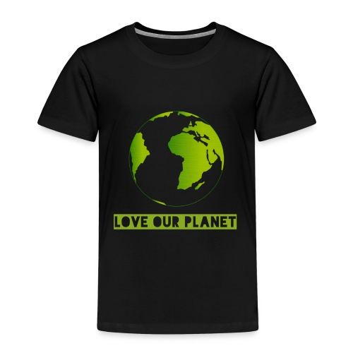 LOVE OUR PLANET - Kids' Premium T-Shirt