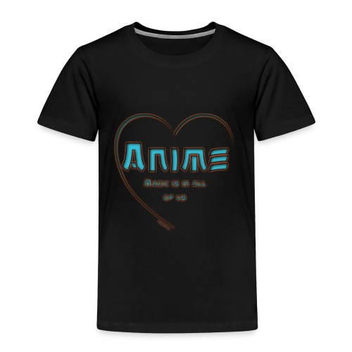 Anime Magic is in all of us - Kinder Premium T-Shirt