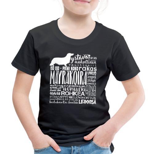 Mäyräkoira PK Sanat 2 - Lasten premium t-paita