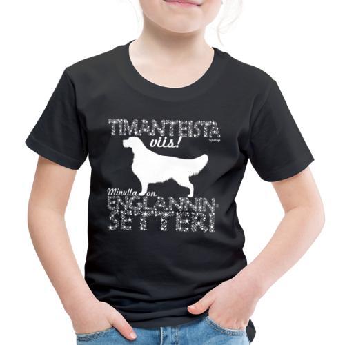Englanninsetteri Timantti - Lasten premium t-paita