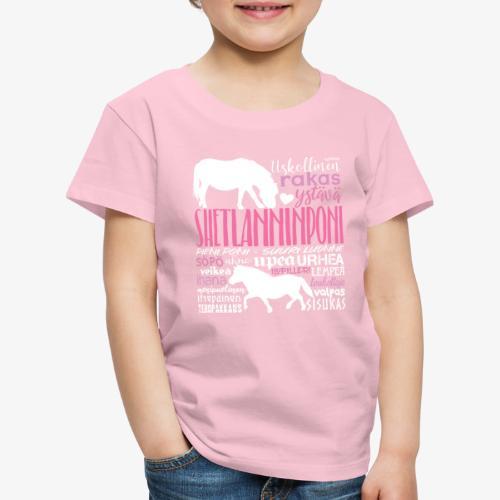 Sheltti Sanat Pink - Lasten premium t-paita