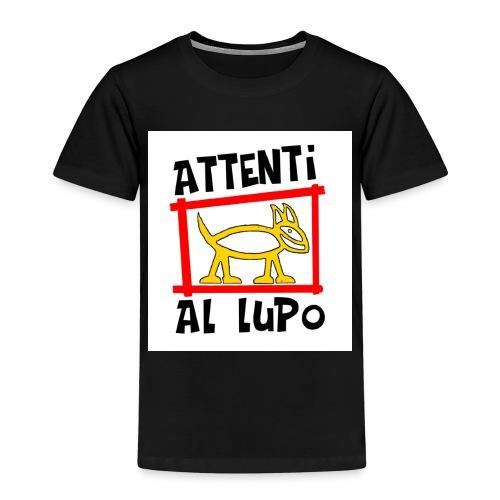 ATTENTI AL LUPO - Maglietta Premium per bambini