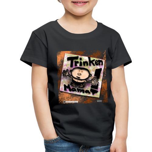 Design Baby Trinken Mama - Kinder Premium T-Shirt