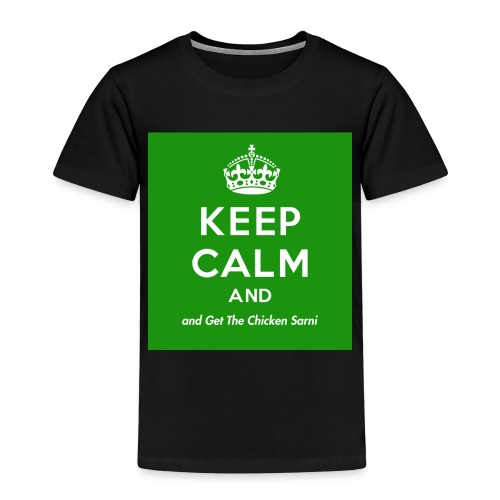 Keep Calm and Get The Chicken Sarni - Green - Kids' Premium T-Shirt