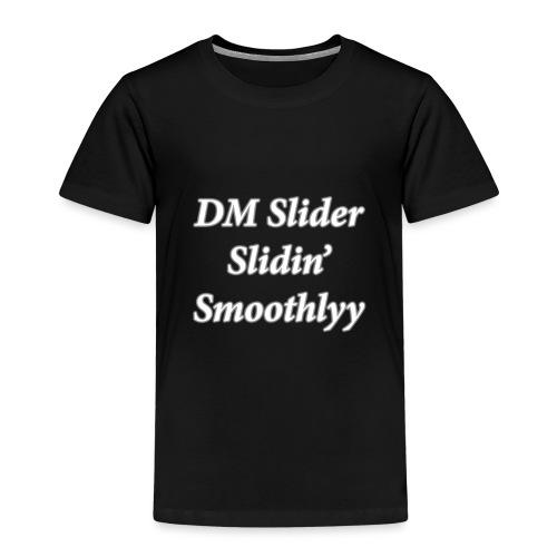 DM Slider Slidin' Smoothlyy - Kids' Premium T-Shirt