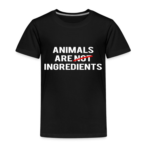 Animals Are Ingredients - Kids' Premium T-Shirt
