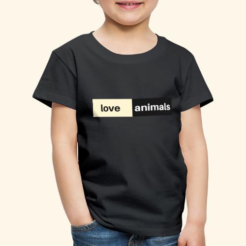 Love Animals - Kinder Premium T-Shirt