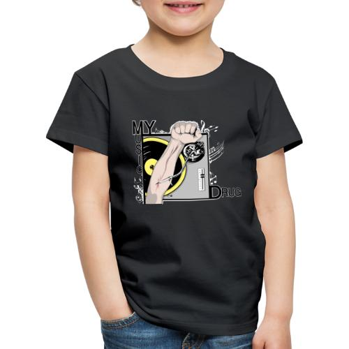 Music My Drug - T-shirt Premium Enfant