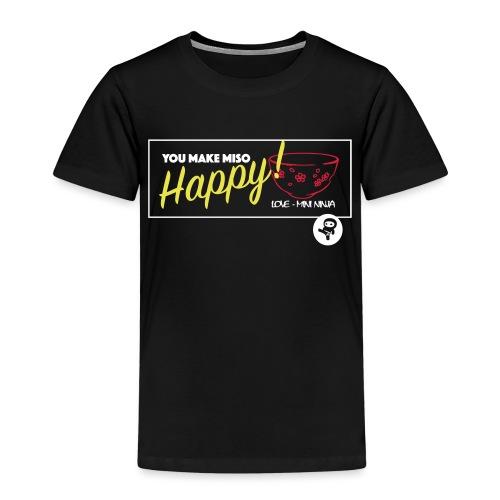 You make miso happy :) - Kids' Premium T-Shirt