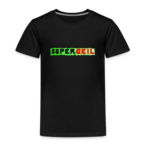Supergeil - Kinder Premium T-Shirt