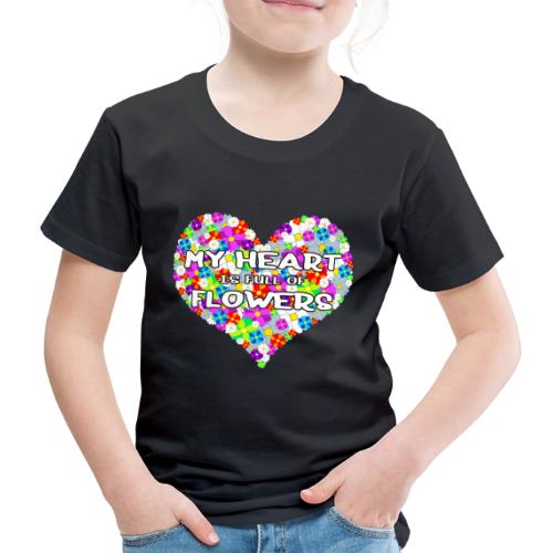 My Heart is full of Flowers - Kinder Premium T-Shirt