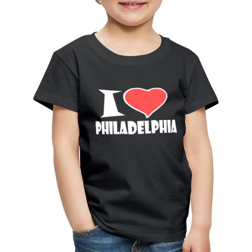 I love Philadelphia - Kinder Premium T-Shirt