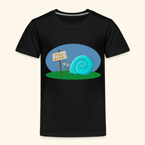 stay home, stay safe!!! - Kinder Premium T-Shirt
