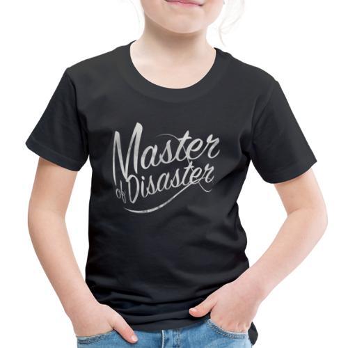 Meister der Katastrophe - Kinder Premium T-Shirt