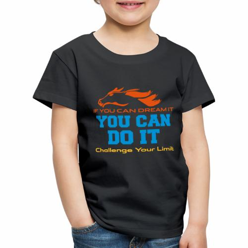 Challenge - YOU CAN DO IT - Kinder Premium T-Shirt