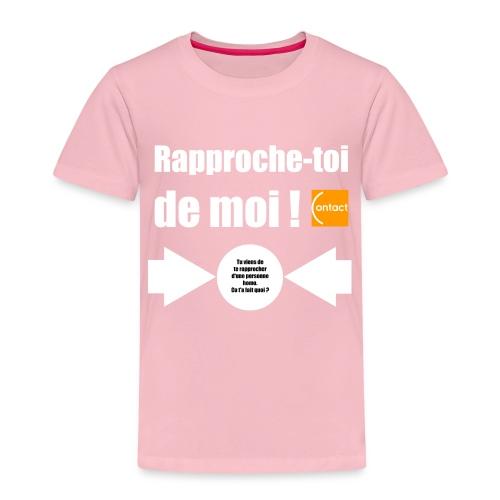 Rapproche-toi d'un homo - T-shirt Premium Enfant