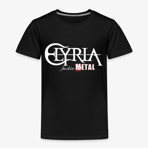 Elyria - Just fuckin´ Metal - Kinder Premium T-Shirt