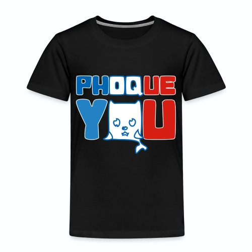 France bleu blanc rouge Humour Fuck Phoque You - T-shirt Premium Enfant